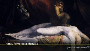 Hantu Pemerkosa Manusia